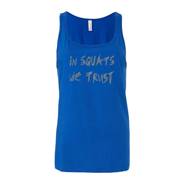 Go Heavy In Squats We Trust -  Damen Tank Top - blau